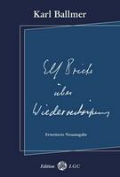 Karl Ballmer: Elf Briefe über Wiederverkörperung